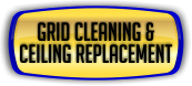 Ceiling Cleaning - Grid Cleaning & Ceiling Replacement.