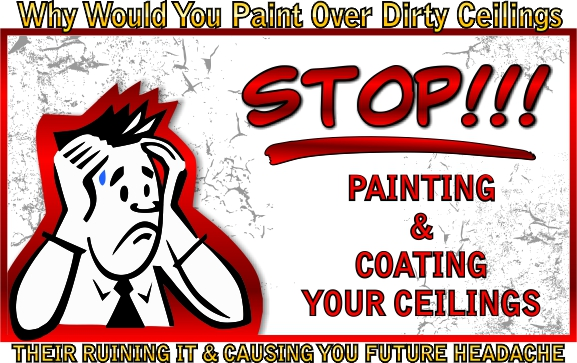Stop, don't paint over dirty acoustical ceiling tiles.